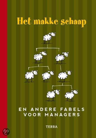 Boek: Het makke schaap en andere fabels voor managers